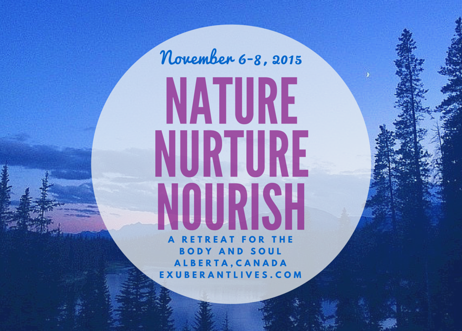 Nature, Nurture, and Nourish – A Woman's Retreat Nov. 6-8, 2015