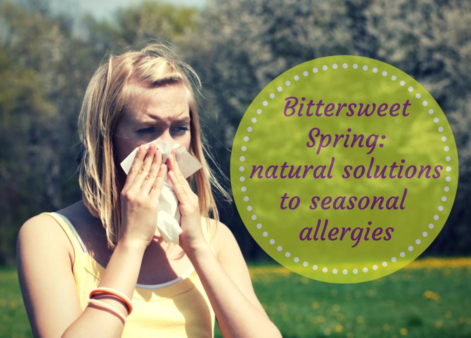 Bittersweet spring: natural solutions to seasonal allergies